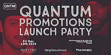 Quantum Promotions Launch Party tickets