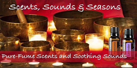 Scents, Sounds & Seasons - Seek Sanctuary! tickets