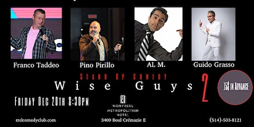 Montreal Comedy Club ( Stand Up Comedy ) Wise Guys