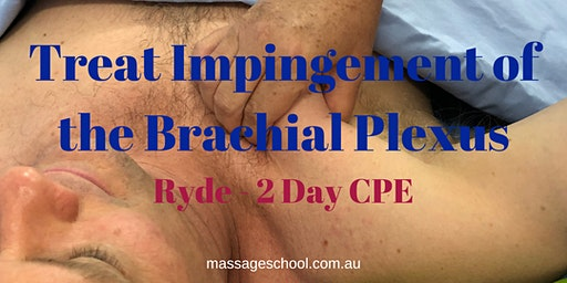 Treat Impingement of the Brachial Plexus - Ryde - 2 Day CPE Event (14hrs)