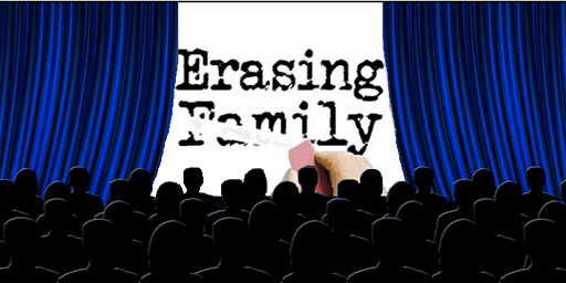 Erasing Family Impact Campaign