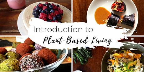 Introduction to Plant-Based Living tickets