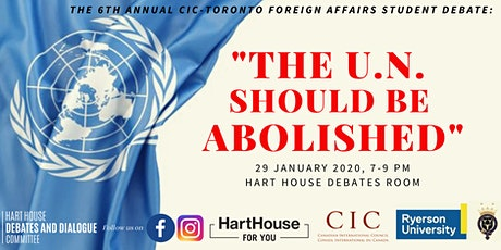 Should the U.N. be Abolished? The 6th Annual CIC Foreign Affairs Debate tickets
