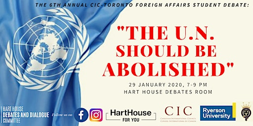 Should the U.N. be Abolished? The 6th Annual CIC Foreign Affairs Debate