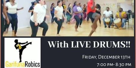 GarifunaRobics Fitness Class with LIVE DRUMMING, B tickets