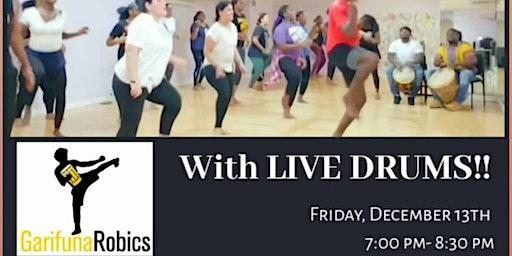 GarifunaRobics Fitness Class with LIVE DRUMMING, B