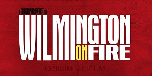 'Wilmington on Fire' film screening and discussion at NCSSM