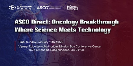 ASCO Direct: Oncology Breakthrough  where Science meets Technology tickets