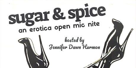 Sugar & Spice: An Erotica Open Mic Nite tickets