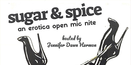 Sugar & Spice: An Erotica Open Mic Nite tickets