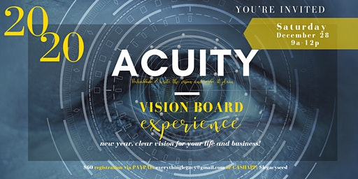 """""""ACUITY """" 2020 Vision Board Party,  New Year-New Vision!"""