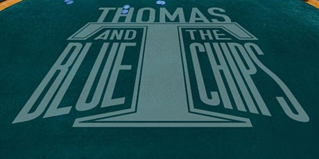 THOMAS T & THE BLUE CHIPS @ P44P'S COUNTDOWN TO 2020 SERIES @ MCMENAMINS tickets