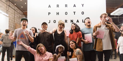 Array Photography Journal #4 Launch Party