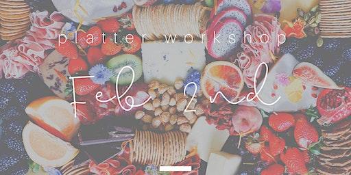 Cheese Platter Workshop - Platter Up Co - Feb 2nd