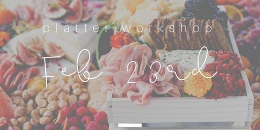 Cheese Platter Workshop - Platter Up Co - Feb 23rd