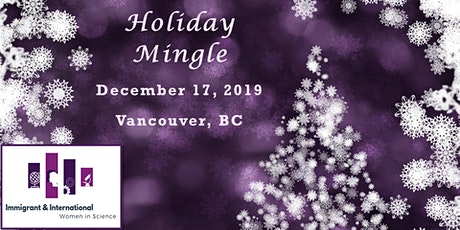 IWS Holiday Mingle: Vancouver, BC tickets