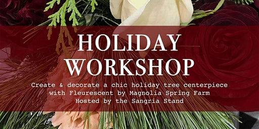 Holiday Floral & Evergreen Workshop: Create a Centerpiece or Hoop Wreath