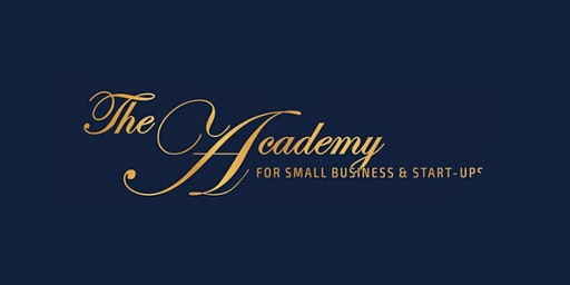 The Academy for Small Business and Start-Ups