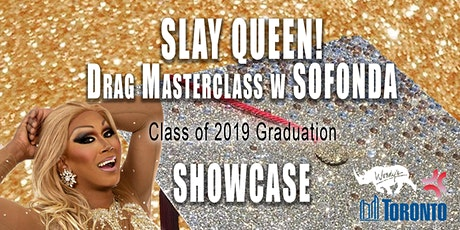 Slay Queen! Drag Masterclass with Sofonda: Class of 2019 Graduation tickets