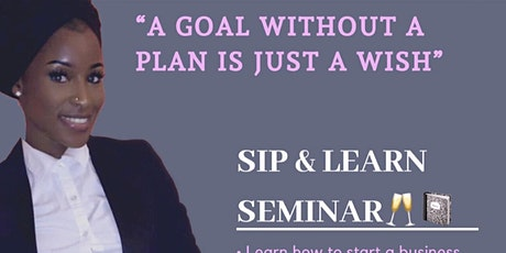 SIP AND LEARN BUSINESS SEMINAR tickets