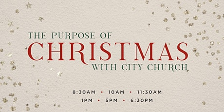 The Purpose of Christmas | City Church Chicago tickets