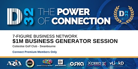 District32 Connect Premium $1M Business Generator Session - Thu 12th Mar tickets