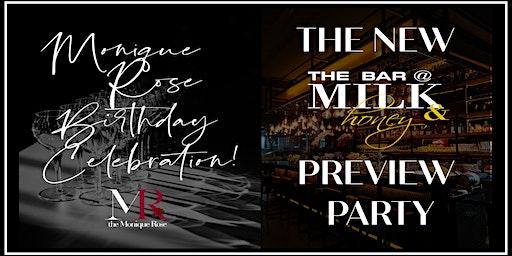Milk & Honey H Street Preview Party + Monique Rose 40th Bday Celebration!!!
