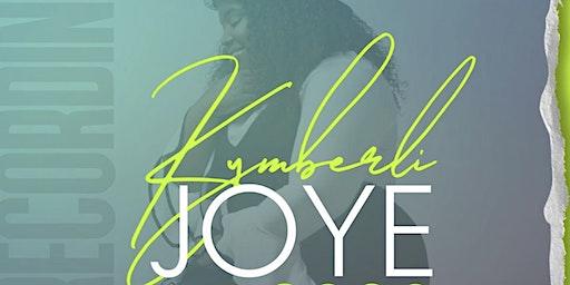Kymberli Joye: A Live Recording Experience
