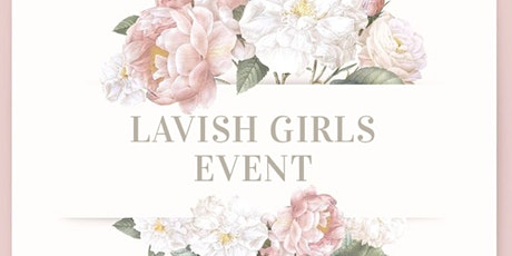 Lavish Girls Event tickets