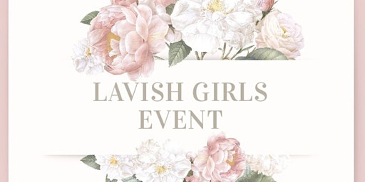 Lavish Girls Event