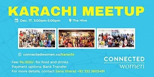 #ConnectedWomen Meetup - Karachi (PK) - December 17