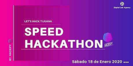 Let's Hack Tijuana | Speed Hackathon -  By Hackify tickets