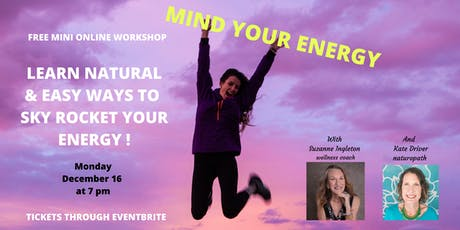 Mind your Energy Free online mini workshop   tickets