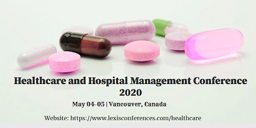 Healthcare and Hospital Management Conference 2020