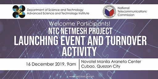 NTC Fixed and Mobile Benchmarking System: Regions 1, 4, and 12 (NetMesh) Project Launch Event and Turnover Activity