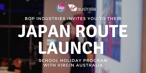 Japan Route Launch Camp With Virgin Australia - High School