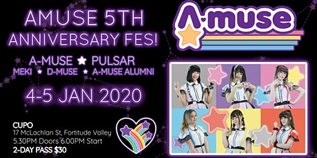 A-MUSE 5TH ANNIVERSARY FESTIVAL tickets