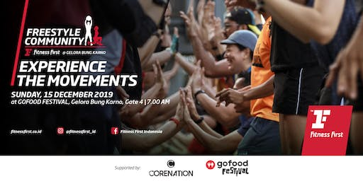 Fitness First Freestyle Community supported by Corenation @gofood Festival GBK