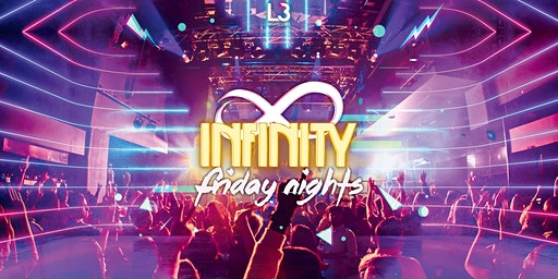 Infinity Friday's at Crown // Level 3 Nightclubs // Dec 13th