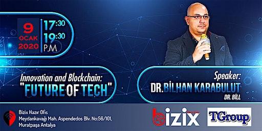 Inovasyon ve Blockchain: Teknolojinin Geleceği