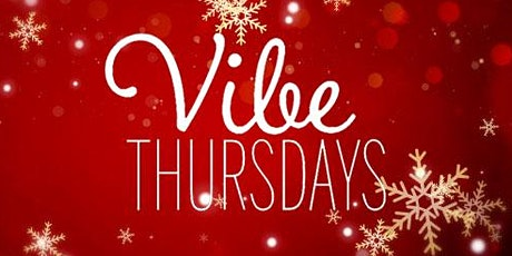Vibe Thursdays 18+ in Downtown Long Beach Hosted by CSULB! tickets