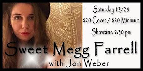 Sweet Megg Farrell - Sat 12/28 tickets