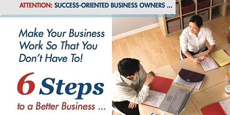 6 Steps to massive results in Business! tickets