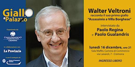 Giallo a Palazzo - incontro con Walter Veltroni biglietti