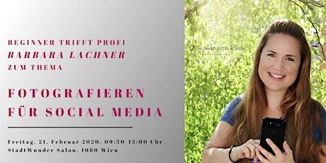 """Business Mom Treffen """"Fotografieren für Social Media"""" mit Barbara Lachner Tickets"""