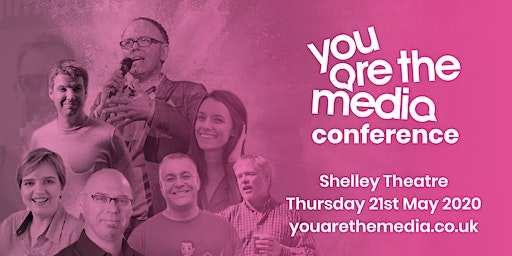 You Are The Media Conference 2020