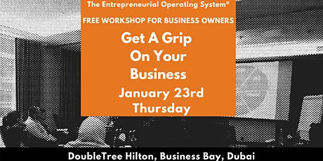 Get A Grip On Your Business - An EOS® Workshop For Business Owners tickets