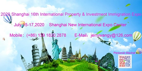 2020 Shanghai 16th International Property&Investment Immigration Expo tickets