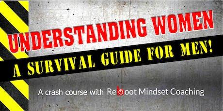 Understanding Women - A Survival Guide for Men tickets