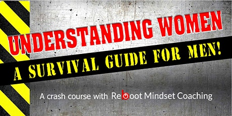 Understanding Women - A Survival Guide for Men tickets